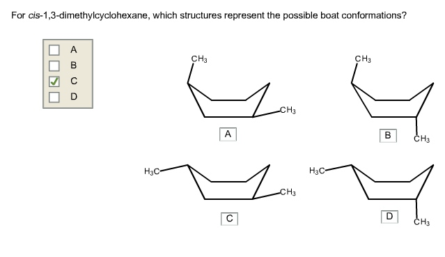 Solved: For Cis-1,3-dimethylcyclohexane, Which Structures ...