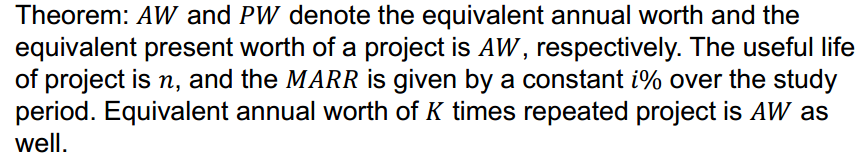 Theorem: AW and PW denote the equivalent annual wo