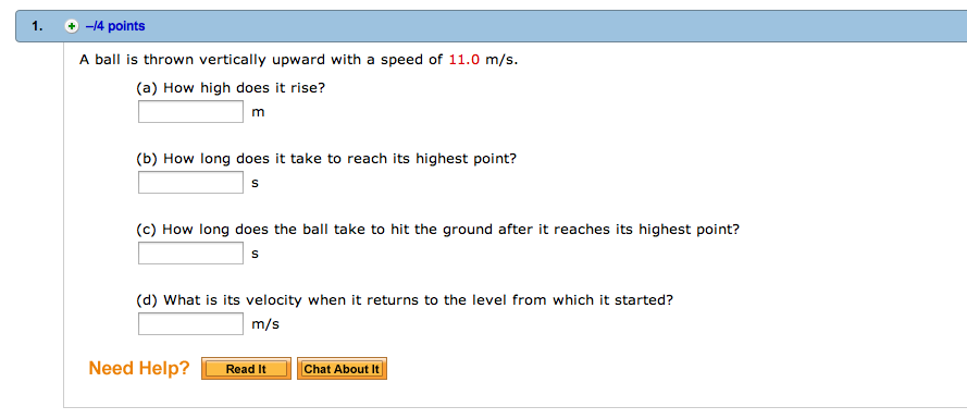 A ball is thrown vertically upward with a speed of