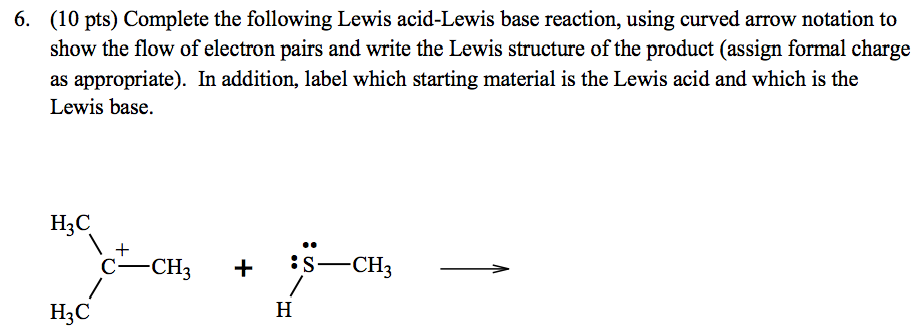 Complete the following Lewis acid-Lewis base react