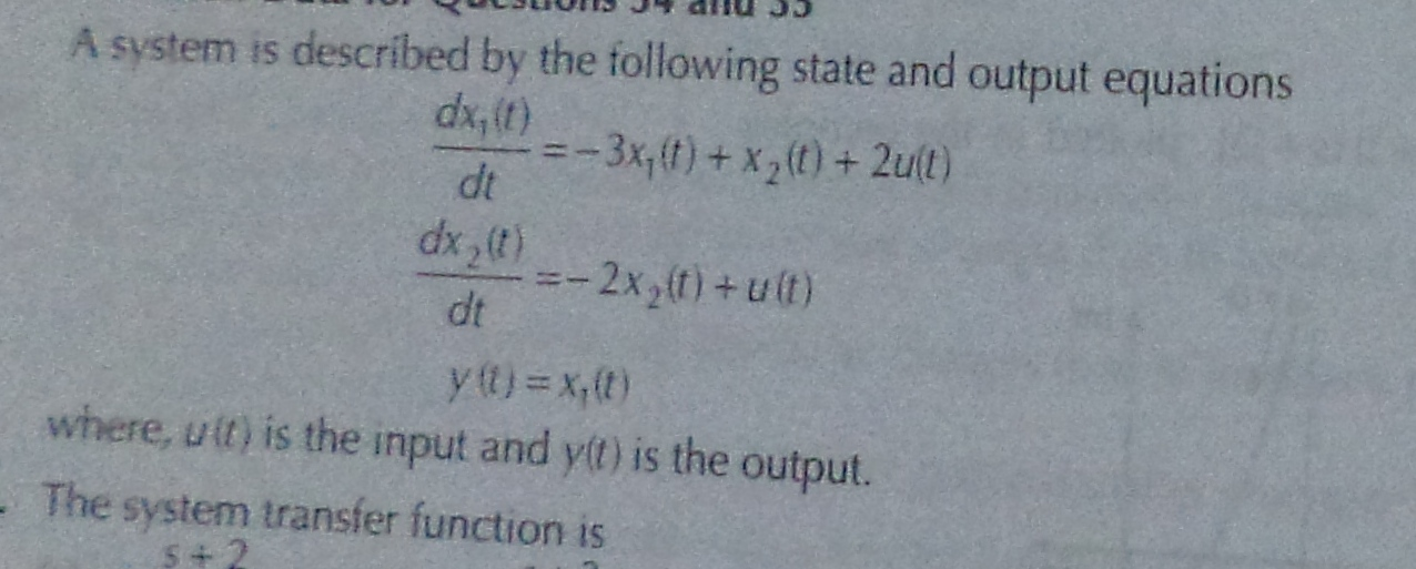 A system is described by the following state and o