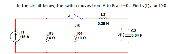 In the circuit below, the switch moves from A to B
