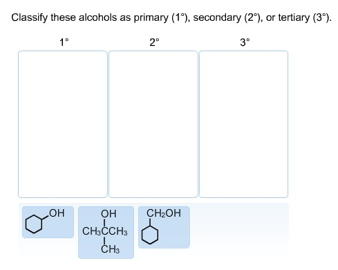 Classify these alcohols as primary (1 degree ), se
