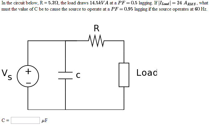 In the circuit below, R = 5.3Ohm, the load draws 1