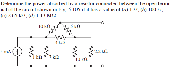 Determine the power absorbed by a resistor connect
