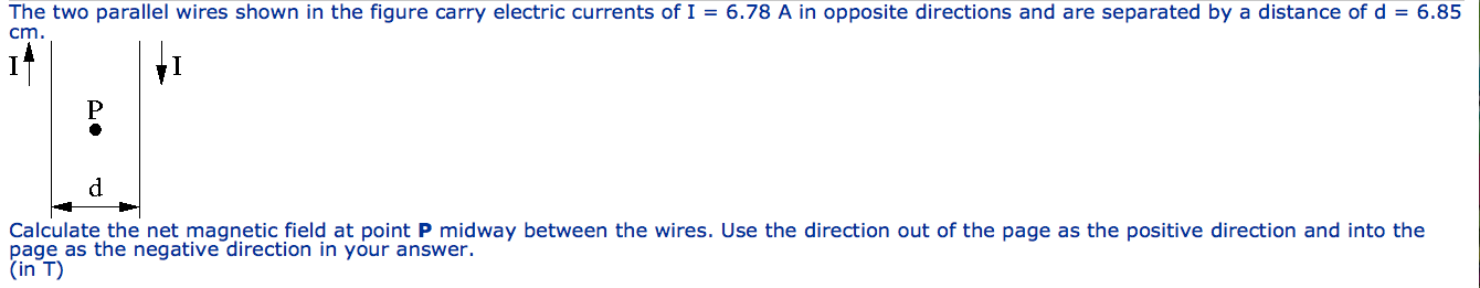 The two parallel wires shown in the figure carry e