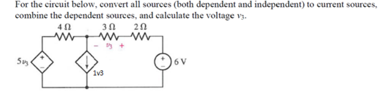 For the circuit below, convert all sources (both d
