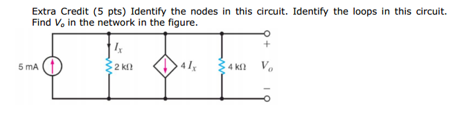 Extra Credit Identify the nodes in this circuit. I