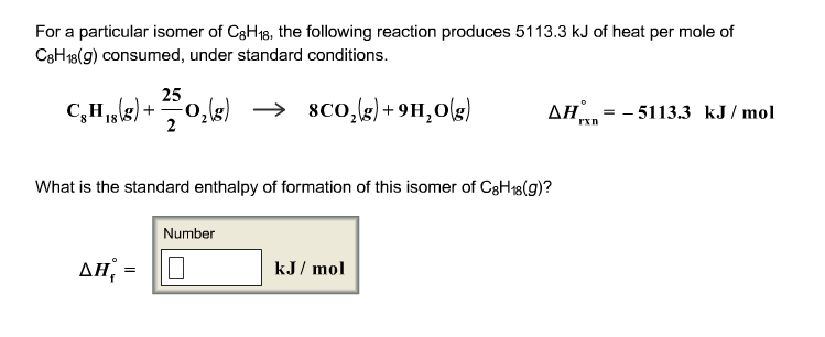 For a particular isomer of C8H18, the following re