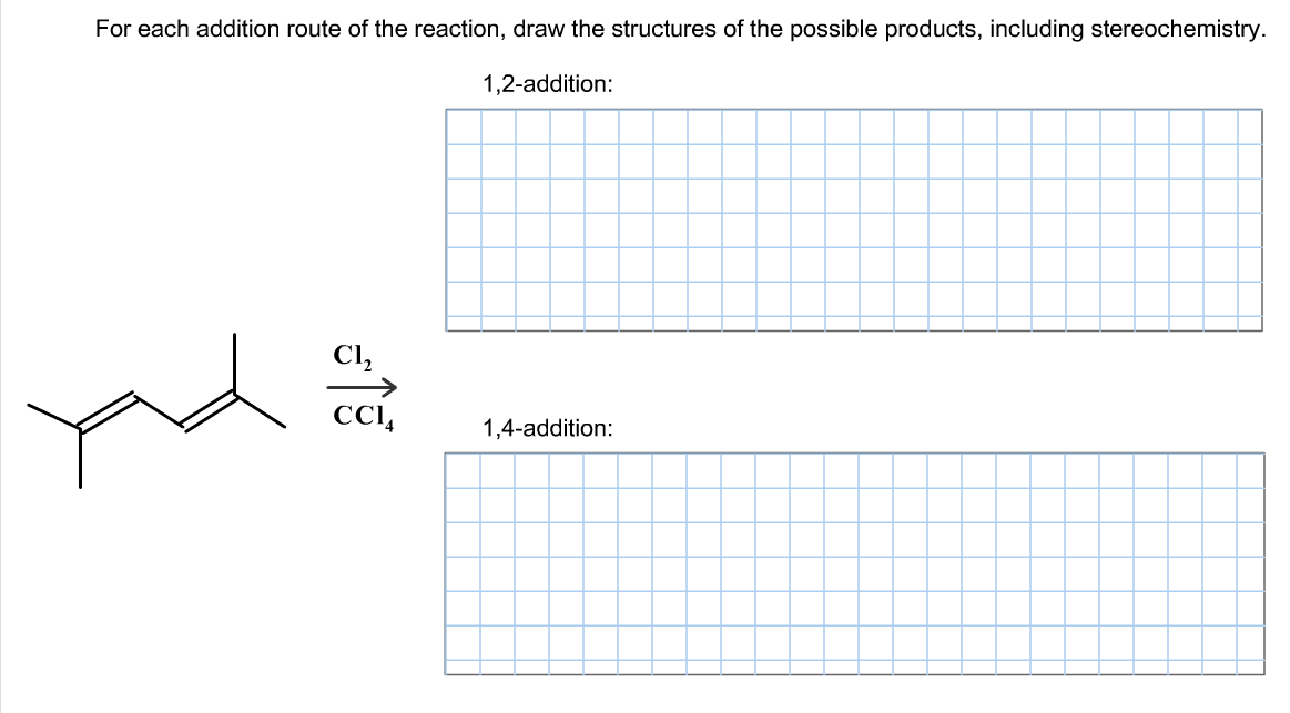 For each addition route of the reaction, draw the