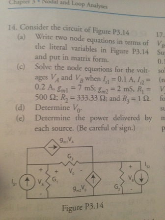 Consider the circuit of Figure P3.14 Write two no