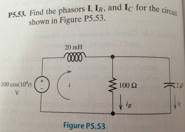 Find the phasors I, IR, and IC for the circuit sho