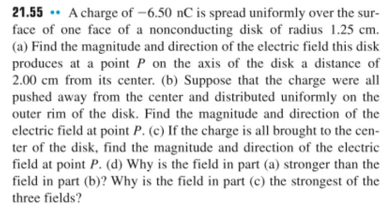 A charge of -6.50 nC is spread uniformly over the