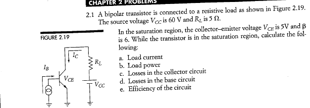 FIGURE 2.19 A bipolar transistor is connected to