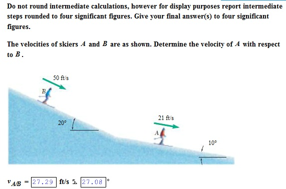 The velocities of skiers of A and B are shown. Det