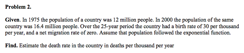 Given. In 1975 the population of a country was 12