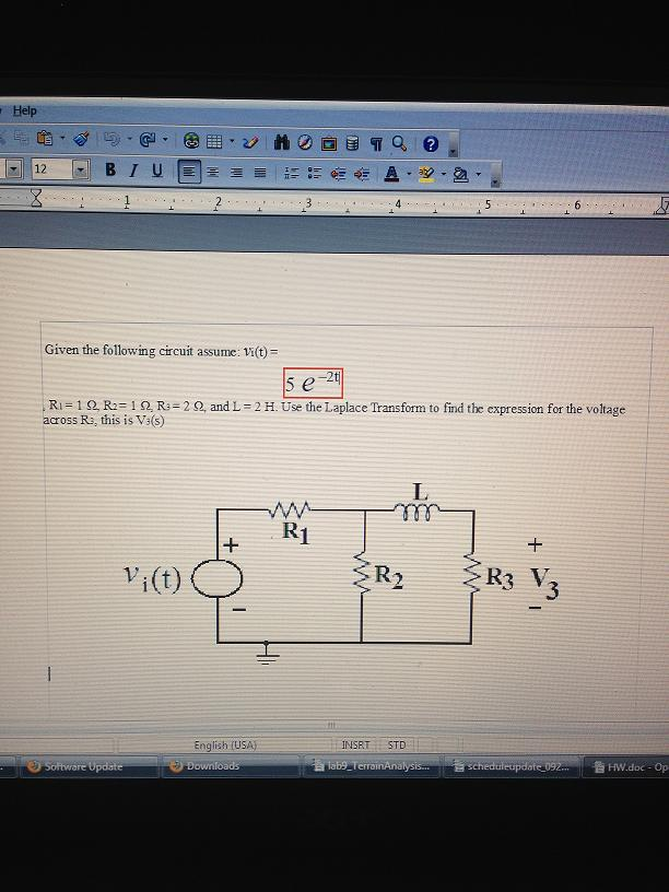 Given the following circuit assume: Vi(t) = R1 =