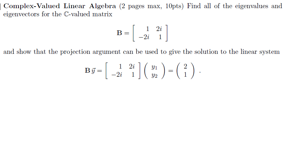 Find all of the eigenvalues and eigenvectors for t