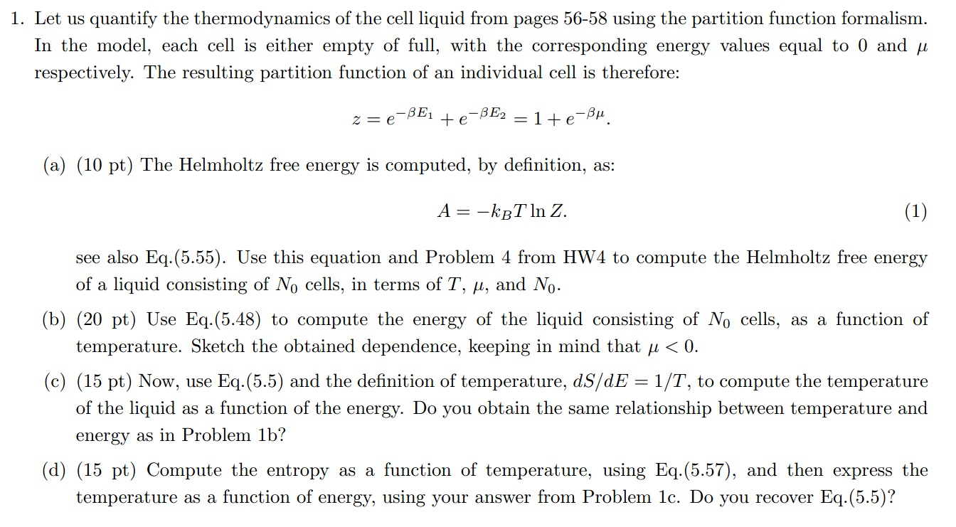 Let us quantify the thermodynamics of the cell liq