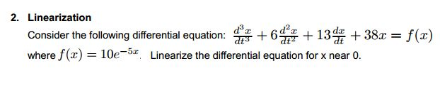 Linearization Consider the following differential