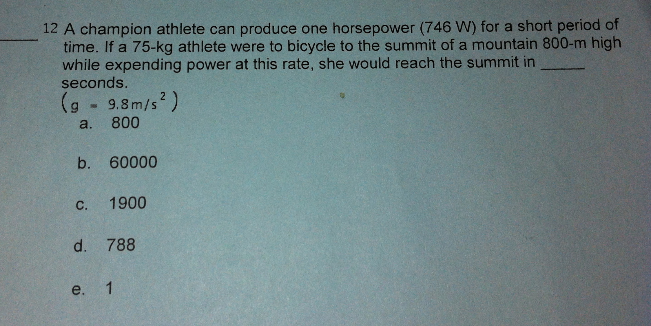 A champion athlete can produce one horsepower (746