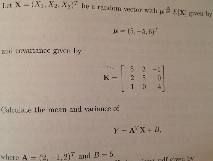 Let X (X1, X2, X3)T be a random vector with mu E[