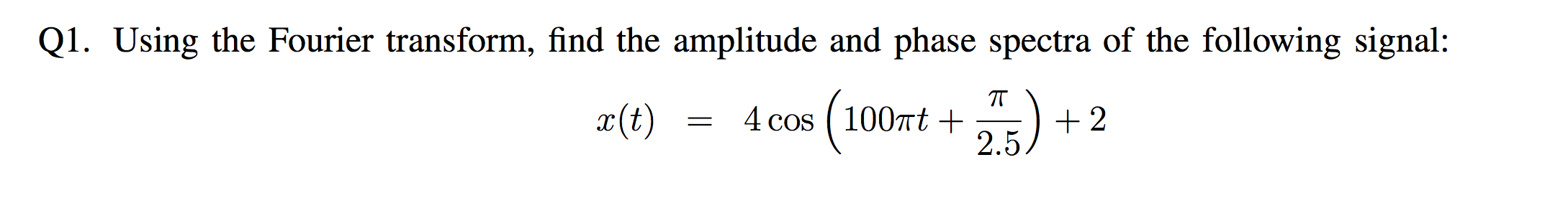 Using the Fourier transform, find the amplitude an