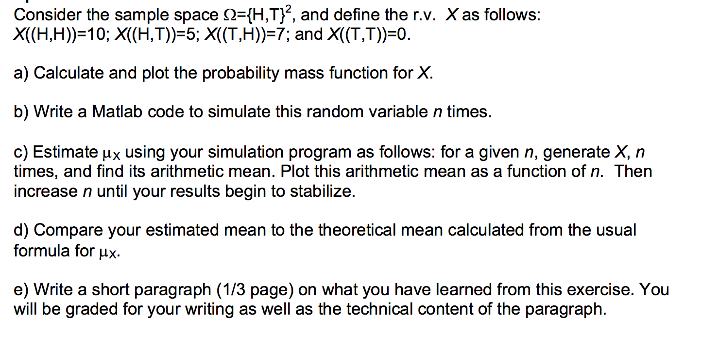 Consider the sample space mu ={H,T}2, and define t
