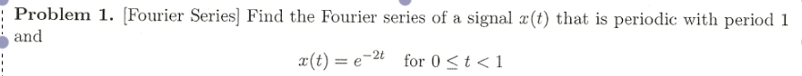 Find the Fourier series of a signal x(t) that is p