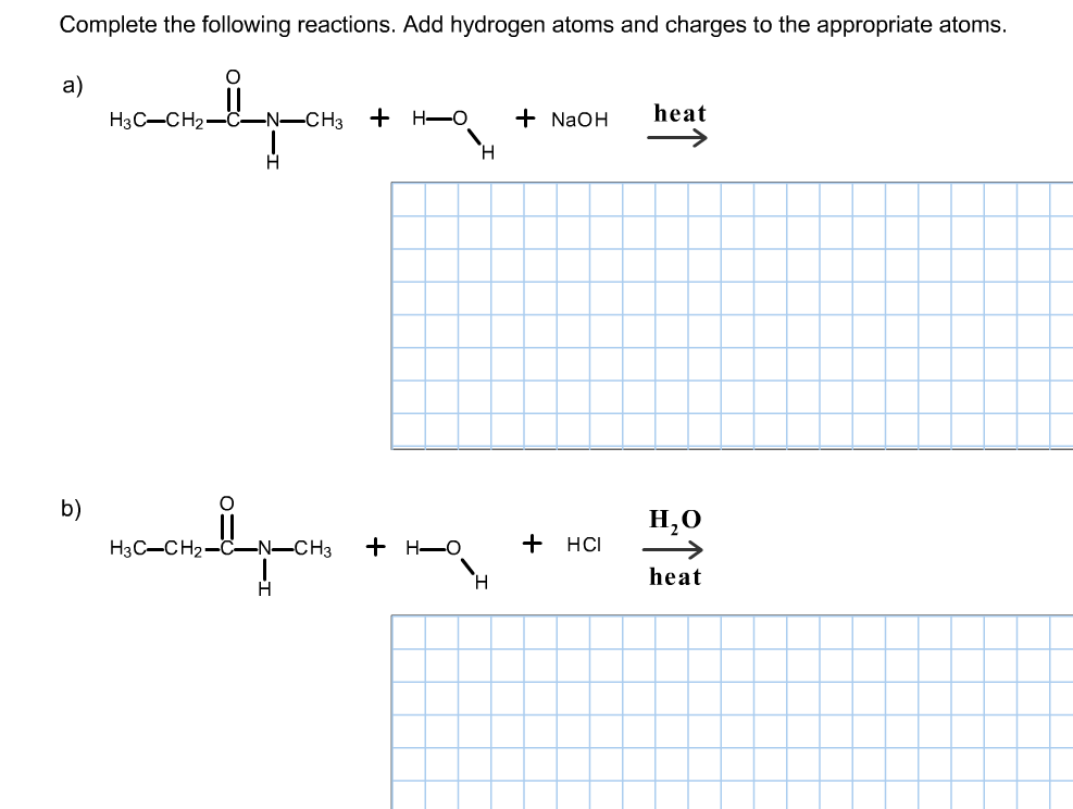 Complete the following reactions. Add hydrogen ato