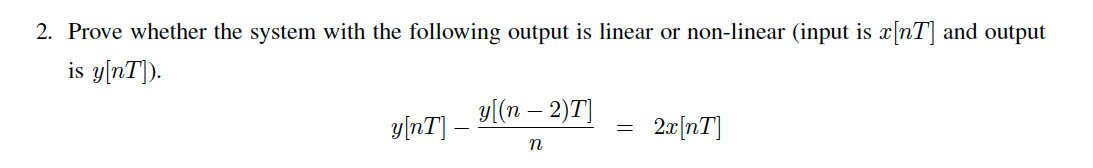 Prove whether the system with the following output