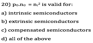 Po.no = n2 is valid for: intrinsic semiconductors