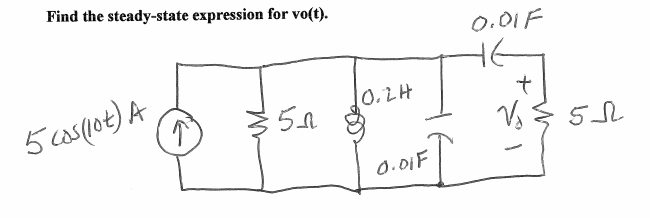 Find the steady - state expression for vo(t).