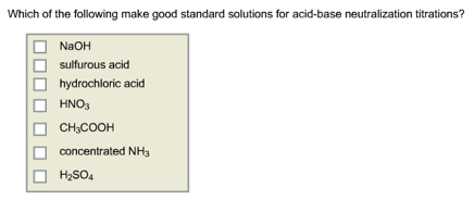 Which of the following make good standard solution