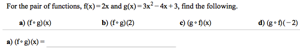 For the pair of functions, f(x) = 2x and g(x) = 3x