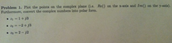 Plot the points on the complex plane (i.e. Re{} on