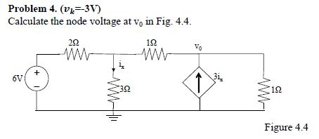 (vk = 3v) Calculate the node voltage at v0 in