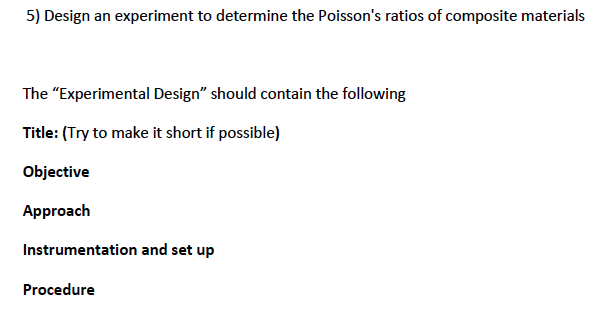 Design an experiment to determine the poisson's ra