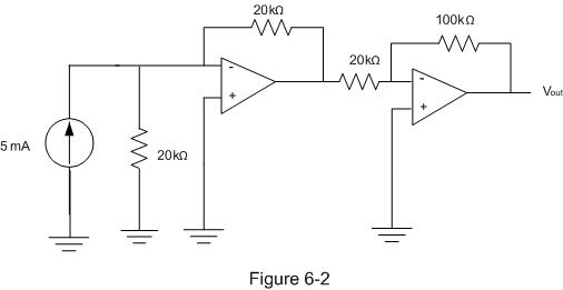 What is Vout in the circuit of Figure 6-2 ? (Hint: