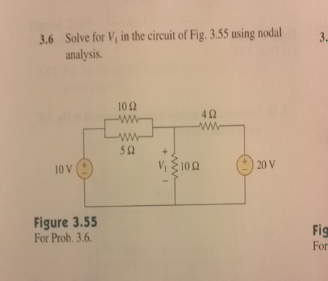 Solve for V, in the circuit of Fig. 3.55 using nod