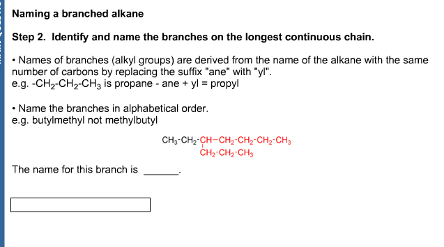 Naming a branched alkane Identify and name the br