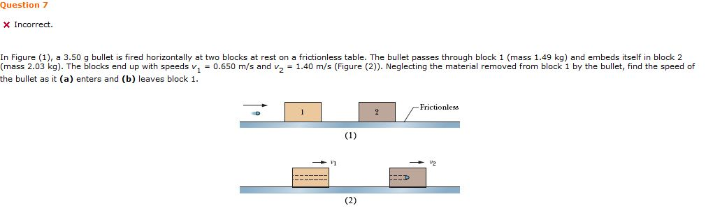 In Figure (1), a 3.50 g bullet is fired horizontal