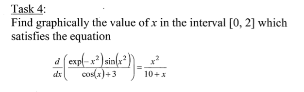 Find graphically the value of x in the interval [0