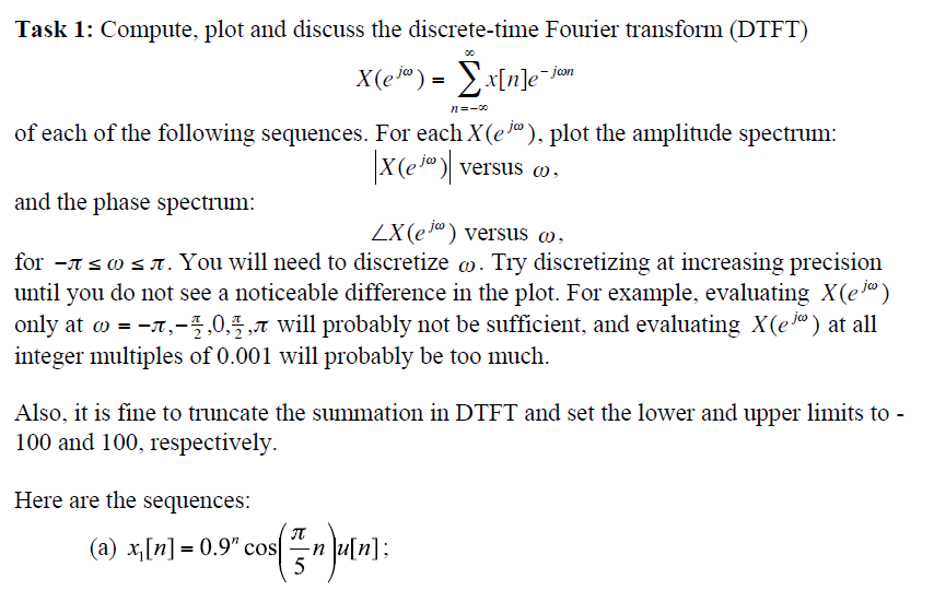 Compute, plot and discuss the discrete-time Fourie