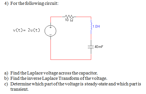 For the following circuit: Find the Laplace volta