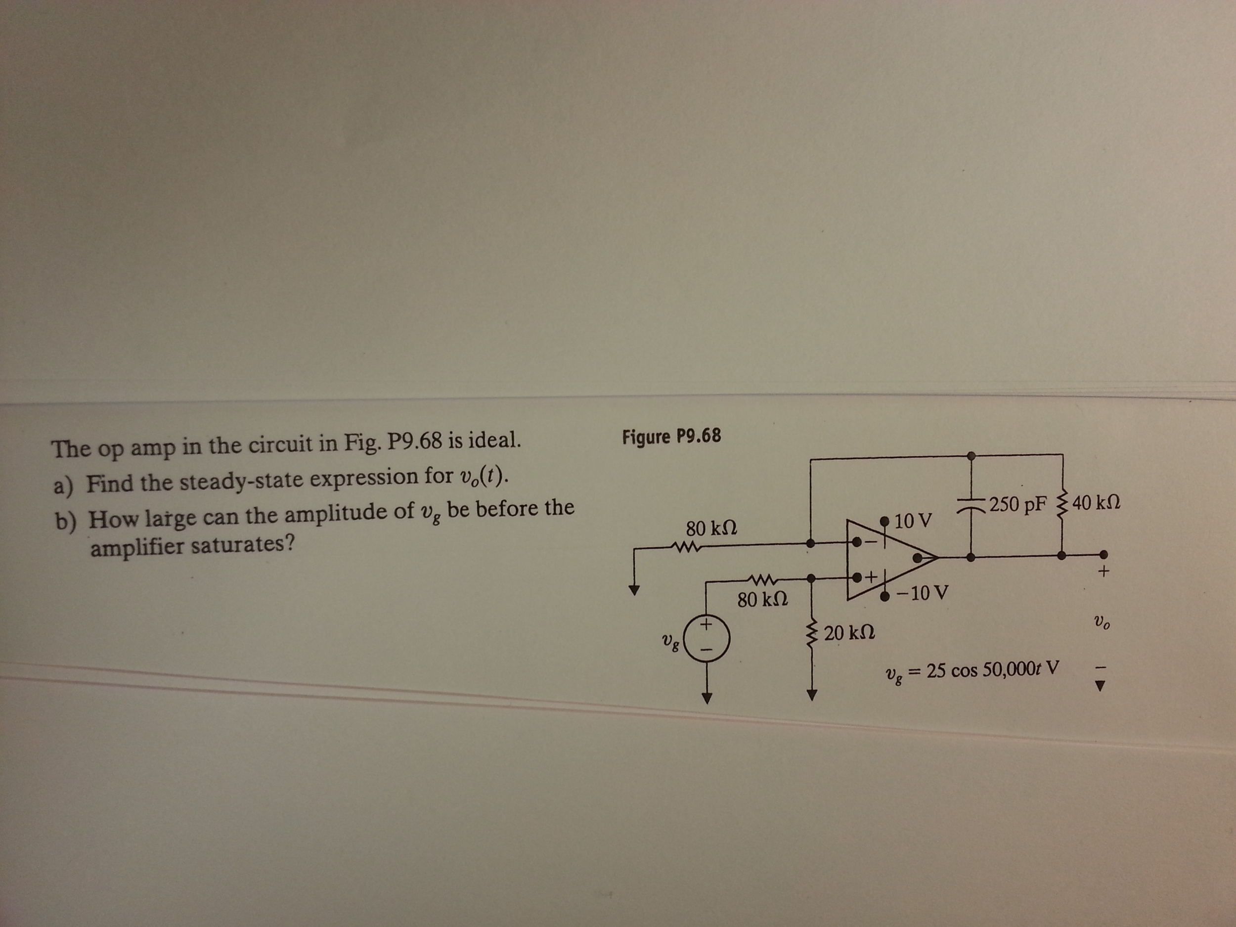 The op amp in the circuit in Fig. P9.68 is ideal.