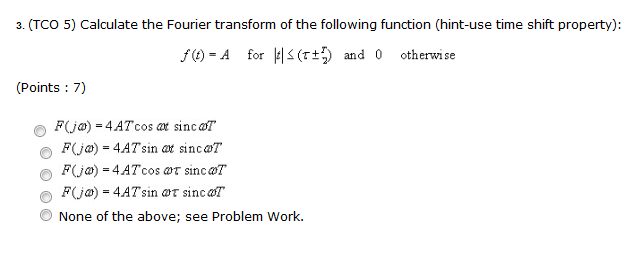Calculate the Fourier transform of the following f