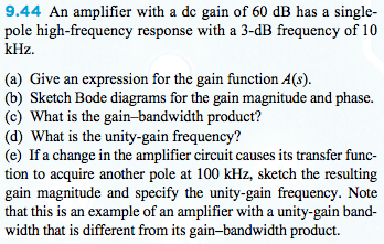 An amplifier with a dc gain of 60 dB has a single-