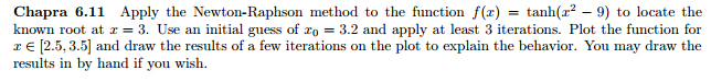 Apply the Newton-Raphson method to the function f(