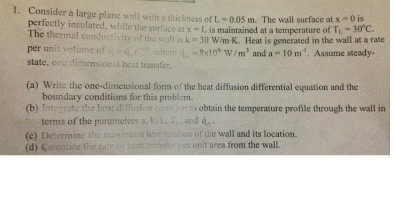 Consider a large plane wall with a thickness of L